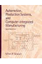 Automation_production_system_and_computer_integrated_manufacturing_2nd